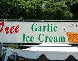 photo of a sign advertising free garlic ice cream too much and might create stomach pain